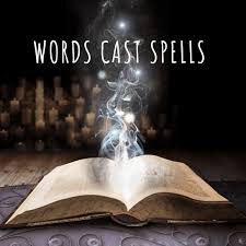 Words Cast Spells: Spell-Casting for 2020 to Experience Grief, Temperance,  and Abundance | Heart - Head - Hands